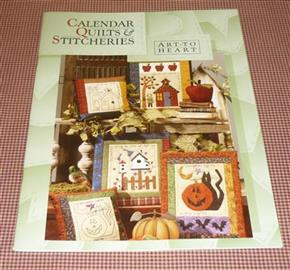 Art to Heart Calendar Quilts and Stitcheries Book