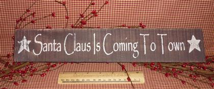 Santa Claus Is Coming To Town Wooden Sign